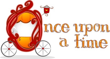 once: Text Illustration Featuring the Words Once Upon a Time with a Carriage Beside it