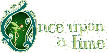 once: Text Illustration Featuring the Words Once Upon a Time with a Fairy Beside it