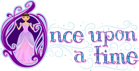 once: Text Illustration Featuring the Words Once Upon a Time with a Princess Beside it