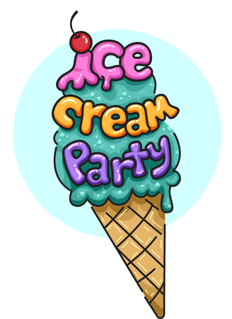 ice: Illustration Featuring an Ice Cream Cone Decorated with the Words Ice Cream Party