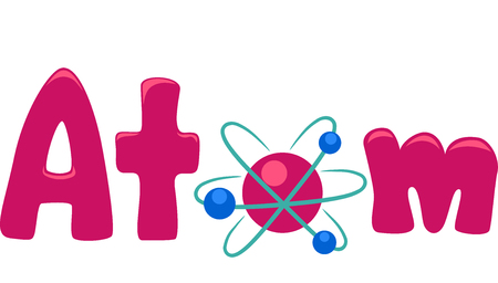 replacing: Typography Illustration Featuring the Word Atom with an Atomic Model Replacing the Letter O Stock Photo