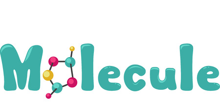 replacing: Typography Illustration Featuring the Word Molecule with a Molecular Model Replacing the Letter O