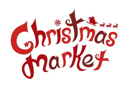 Illustration of a Christmas Market Lettering in Red with Santa Riding Sleigh and Reindeer
