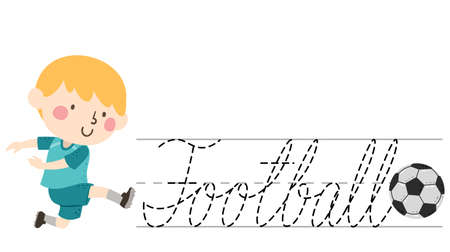 Illustration of a Kid Boy Kicking a Ball with a Cursive Lettering for Tracing of the Word Football