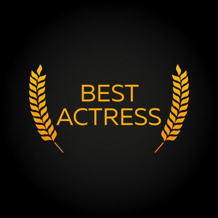 actress: Best actress. Laurel. Film Awards Winners. Film awards . Cinema. Vector illustration. Illustration