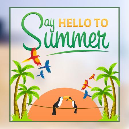 say: Say Hello to summer. Summer poster