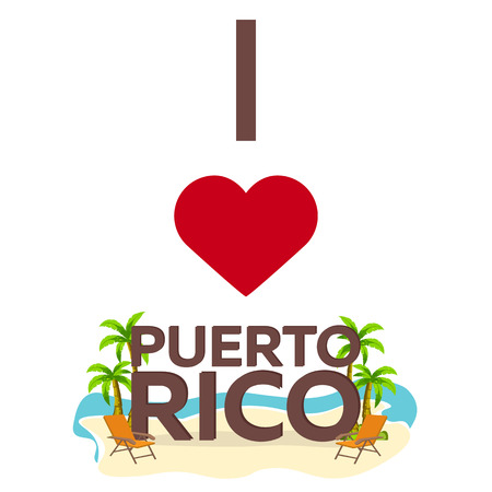 I love Puerto Rico. Travel. Palm, summer, lounge chair Vector flat illustration