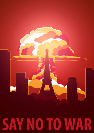 Nuclear Explosion in the city. France Say no to war. Cartoon Retro poster. Vector illustration