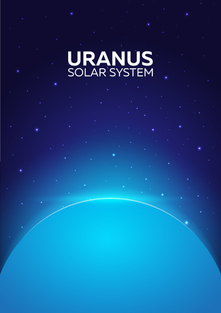 Poster Planet Uranus and Solar System. Space background Illustration