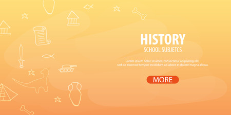 showpiece: History subject. Back to School background. Education banner