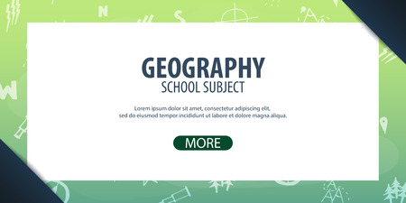 Geography subject. Back to School background. Education banner Illustration