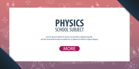 basic law: Physics subject. Back to School background. Education banner