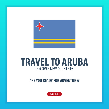 Travel to Aruba. Discover and explore new countries. Adventure trip