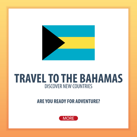 Travel to the Bahamas. Discover and explore new countries. Adventure trip