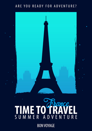France, Europe. Time to Travel. Journey, trip vacation Your adventure Bon Voyage