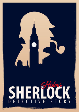 Sherlock Holmes poster. Detective illustration. Illustration with Sherlock Holmes. Baker street 221B. London. Big Ban