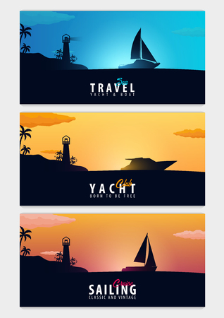 Set of Yacht club and sailing sport banners. Sea travel. Vector illustration
