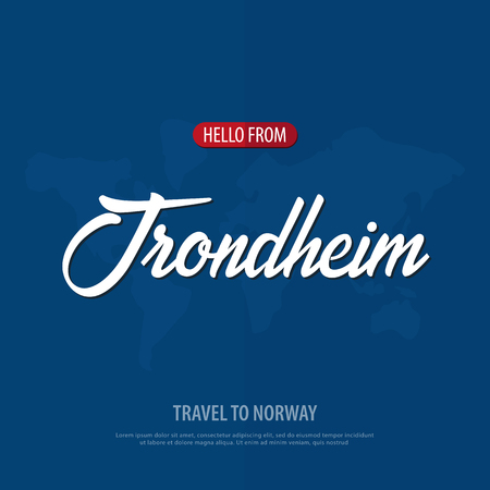 Hello from Trondheim. Travel to Norway. Touristic greeting card. Vector illustration
