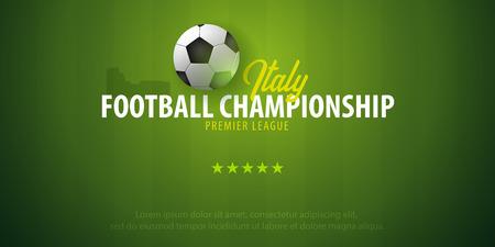 Football or Soccer design banner. Italy Football championship. Vector ball. Vector illustration