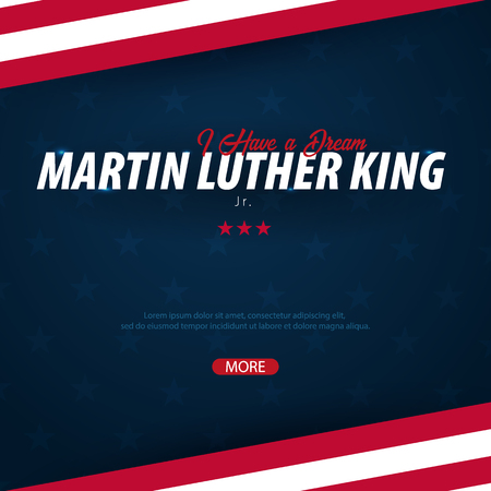 Martin Luther King day background. I have a dream. Vector illustration Ilustração