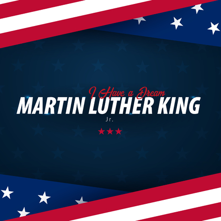 Martin Luther King day background. I have a dream. Vector illustration