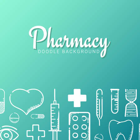 Pharmacy and Medical banner with doodle background. Pills, Vitamin tablets, medical drug. Vector Illustration.