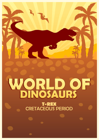 Poster World of dinosaurs. Prehistoric world. T-rex. Cretaceous period.