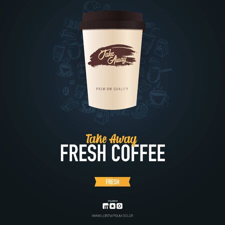 Take Away Coffee ads with cup and hand draw doodle background.
