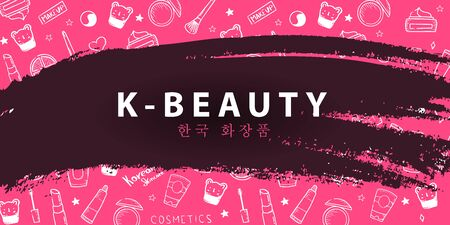 Korean cosmetics. K-Beauty banner with hand draw doodle background. Skincare and Makeup. Translation - Korean Cosmetics. Vector Illustration.