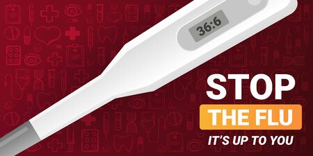 Stop the flu banner with medicine thermometer. Medical hand draw background.