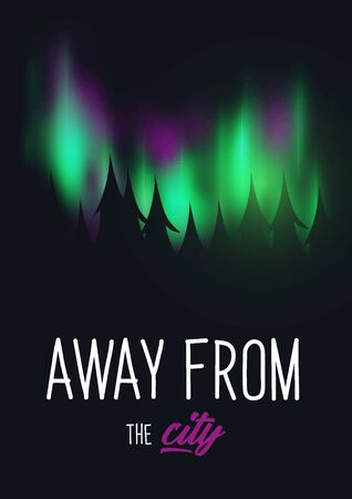 Travel Quote with Aurora Borealis or Northern Lights Effect on dark background behind the forest.