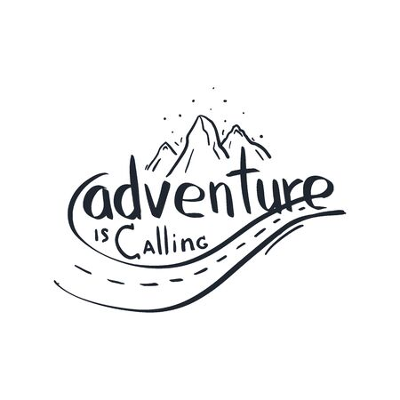 Adventure is Calling. Travel lettering. Travel life style inspiration quotes. Motivational typography. Calligraphy graphic design element.