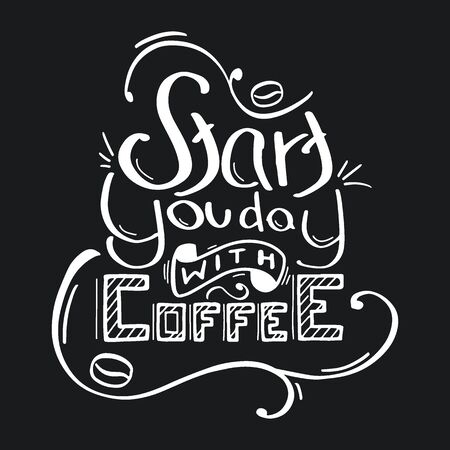 Coffee lettering with quotes for prints and posters, menu design, invitation and greeting cards Ilustração