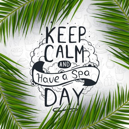 Spa and Relax lettering with palm leaves and hand draw doodle background.