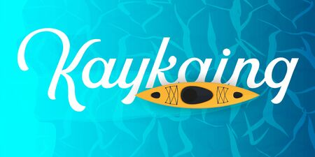 Kayaking banner with top view on the yellow kayak. Summer Sea activities.