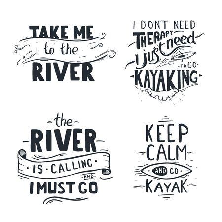 Set ofLettering of kayaking quotes. Rafting banner. Vector illustration.