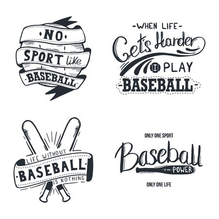 Set of Baseball letterings with motivation quote. Vector Illustration.