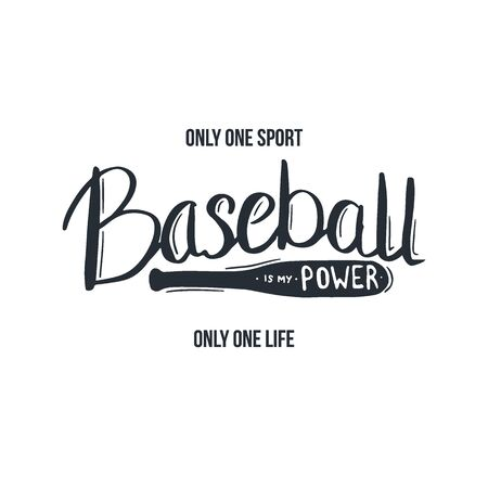 Baseball lettering with motivation quote. Vector Illustration.