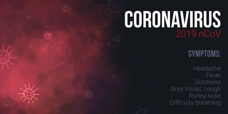 Novel Coronavirus 2019 nCoV. Symptoms of COVID 2019. Vector illustration.