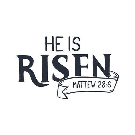 Easter Lettering - He is Risen. Vector Illustration.