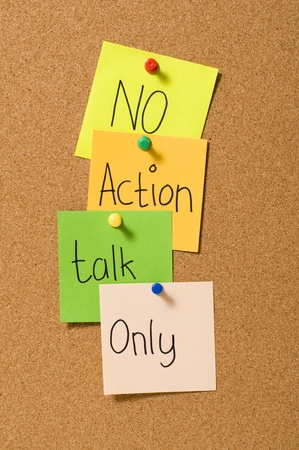 No action talk only writing on the paper attached on the cork board Stock Photo - 10313096