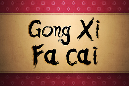 gong xi fa cai: Gong xi fa cai. Happy chinese new year