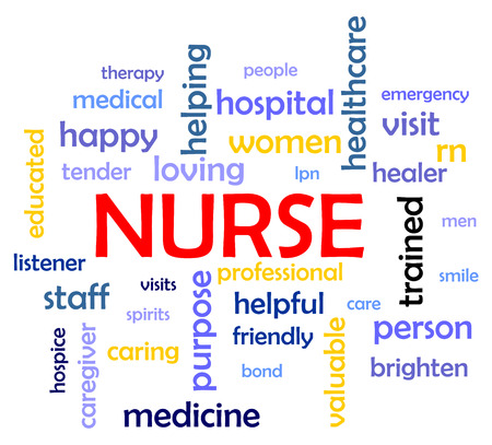 intentions: Nurse Word Cloud Concept Illustration