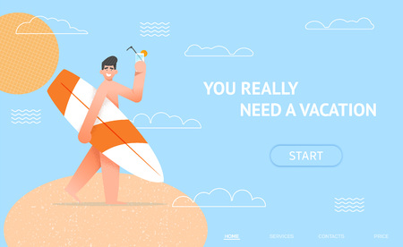 Holiday vacation landing concept. Happy smiling man with surf board and cocktail on sand beach and sun. travel web page. modern flat style with textures and stipple shadings. Illustration