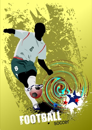 Grunge style Poster Soccer football player. Colored Vector illustration for designers Vector