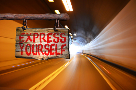 yourself: Express yourself sign with tunnel motin blurred background