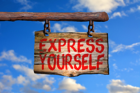 yourself: Express yourself sign with sky blurred background