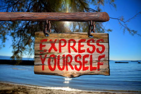yourself: Express yourself sign with beach blurred background