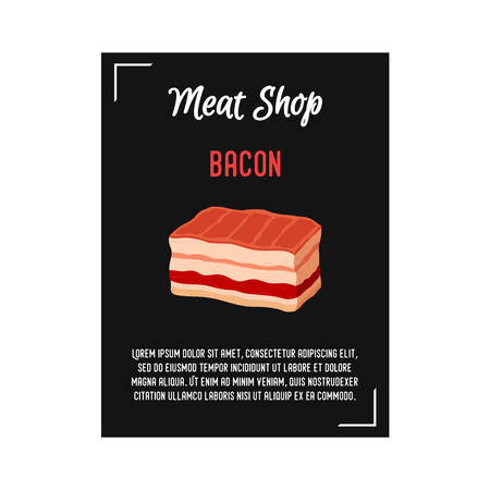 Vector bacon - meat poster, banner with farm beef