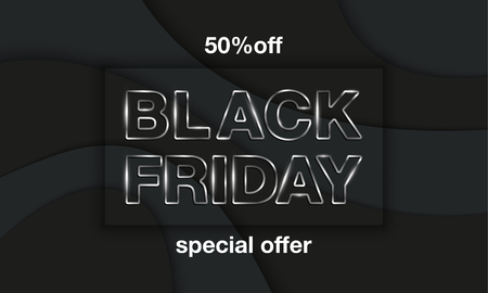 Black Friday banner template. Black Friday silvery letters with shadow embossing frame on black paper cut layer background.